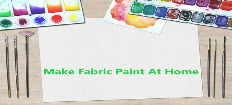 how to make fabric paint at home