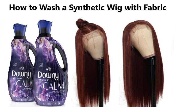 how to wash a synthetic wig with fabric softener