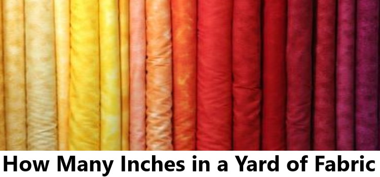 How Many Inches in a Yard of Fabric
