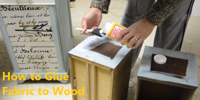 how to glue fabric to wood