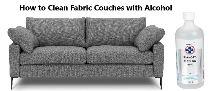How to Clean Fabric Couches with Alcohol