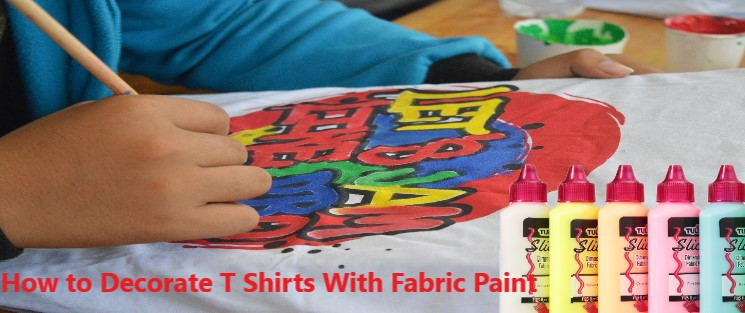 How to Decorate T-Shirts With Fabric Paint