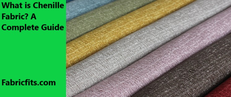 What is Chenille Fabric